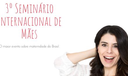 PAIS marcarão presença no 3º Seminário Internacional de Mães